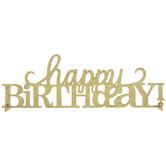 Gold Happy Birthday Centerpiece