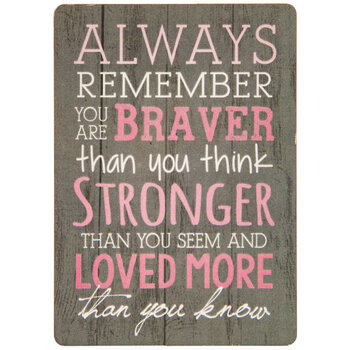 Brave, Strong & Loved Wood Magnet