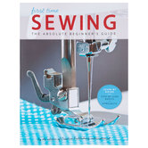 Sewing: The Absolute Beginner's Guide