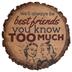 Best Friends Round Wood Magnet