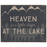 Heaven Is Closer At The Lake Wood Decor