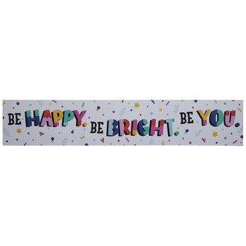 Be Happy Be Bright Be You Banner