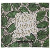 Follow Your Dreams Calendar