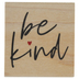 Be Kind Rubber Stamp