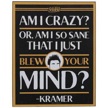 Seinfeld Kramer Quote Wood Decor