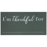 I'm Thankful For Wood Chalkboard