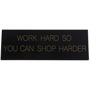 Work Hard Metal Nameplate