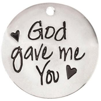 God Gave Me You Dome Charm