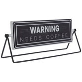 Warning Needs Coffee Rotating Metal Decor