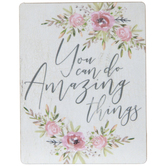 You Can Do Amazing Things Wood Magnet