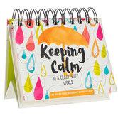 Keeping Calm DayBrightener