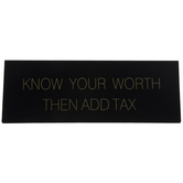 Know Your Worth Metal Nameplate