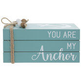You Are My Anchor Wood Stacked Books