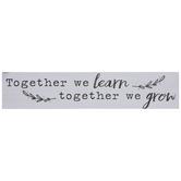 Together We Grow Wood Decor