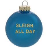 Sleigh All Day Ball Ornament