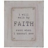 I Will Walk By Faith Wood Decor