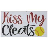Kiss My Cleats Wood Decor