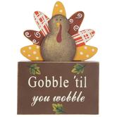 Gobble 'Til You Wobble Wood Decor