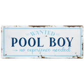 Pool Boy Wanted Metal Sign