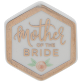 Mother Of The Bride Hexagon Pin