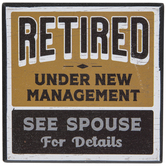 Retired See Spouse Wood Wall Decor