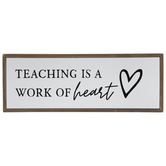 Teaching Is A Work Of Heart Wood Decor