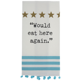Would Eat Here Again Kitchen Towel