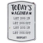 Let Dog In Let Dog Out Metal Sign
