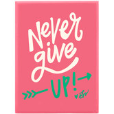 Never Give Up Wood Decor