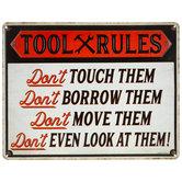 Tool Rules Metal Sign