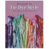 DIY Guide To Tie-Dye Style