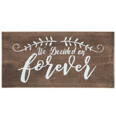 We Decided On Forever Wood Decor