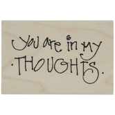 You Are In My Thoughts Rubber Stamp