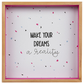 Make Your Dreams A Reality Wood Wall Decor