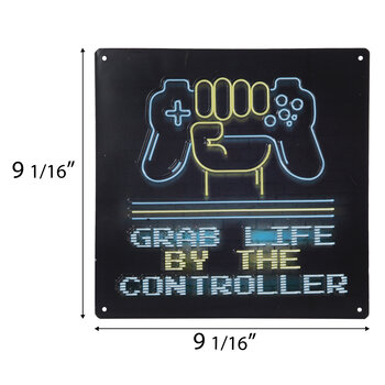 Grab Life By The Controller Metal Sign