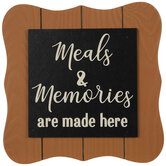 Meals & Memories Are Made Here Wood Decor