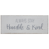 Always Stay Humble & Kind Wood Decor