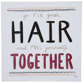 Go Fix Your Hair Wood Wall Decor
