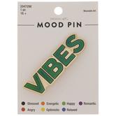Vibes Mood Metal Pin