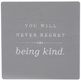 Never Regret Being Kind Wood Wall Decor