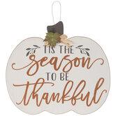 Season To Be Thankful Pumpkin Wood Wall Decor