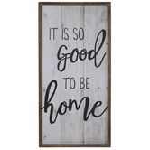 Good To Be Home Wood Wall Decor