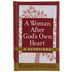 A Woman After God's Own Heart Devotional