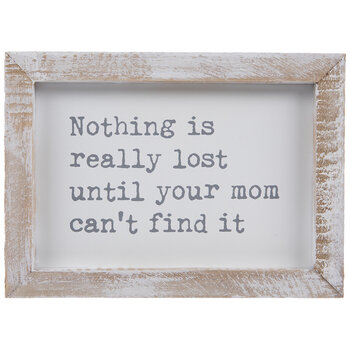 Nothing Is Really Lost Wood Decor