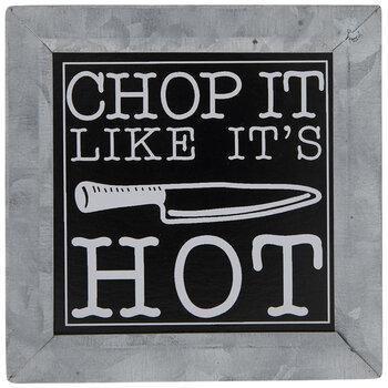 Chop It Like It's Hot Metal Decor