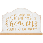 We Know You'd Be Here Today Wood Decor
