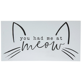 You Had Me At Meow Wood Wall Decor