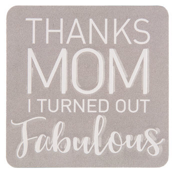 Thanks Mom Magnet