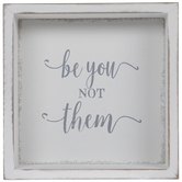 Be You Not Them Wood Wall Decor