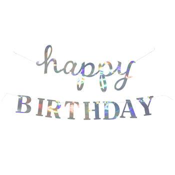 Iridescent Happy Birthday Banner